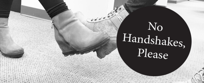 No Handshakes, Please 2 feet in booties taping